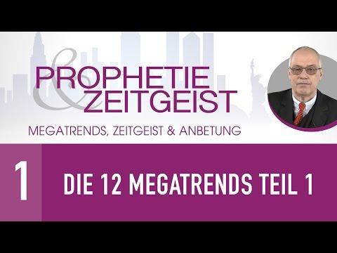 1. Die 12 Megatrends Teil 1 - Megatrends, Zeitgeist & Anbetung - Gerhard Padderatz