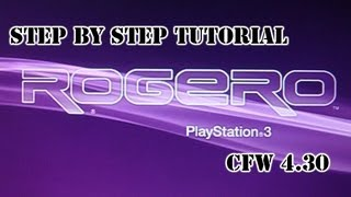 PS3 CFW 4.30 ROGERO Step by Step Tutorial + Files HD