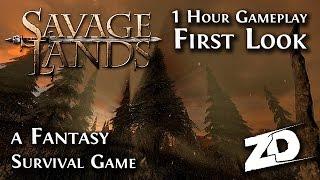 SAVAGE LANDS: The First Hour of Gameplay - Fantasy Survival Game - Fight Off Hunger & Dragons