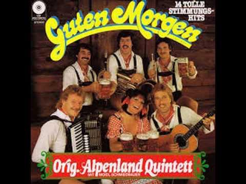 Orig Alpenland Quintett  Guten Morgen  Instr