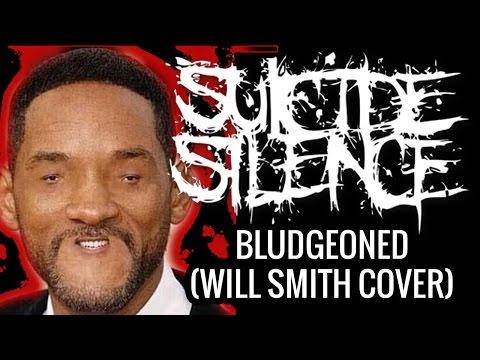WILL SMITH SINGS SUICIDE SILENCE (EXPOSED)