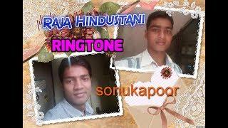 Chhod Ke Tumako Kidhar Jaayein  /Raja Hindustani  Ringtone/Sonu&Kapoor