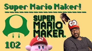 Super Mario Maker Live Stream #102  | Viewer Levels | More Maker Action!