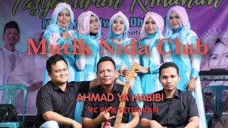 Download Lagu AHMAD YAHABIBI KOPLO VC SIFA MUTIK NIDA CLUB SEMARANG mp3