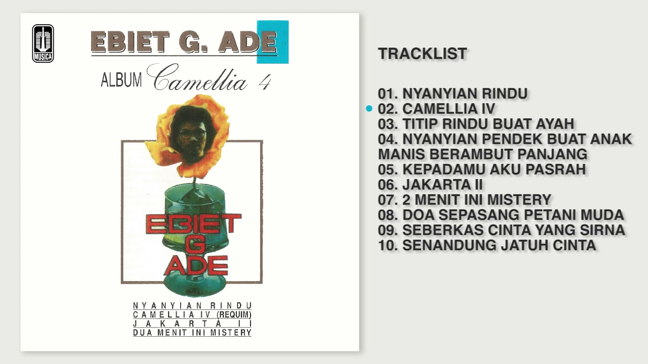 Ebiet G. Ade - Album Camellia 4 | Audio HQ