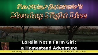 TONIGHT!  LORELLA Not a Farm Girl joins us.