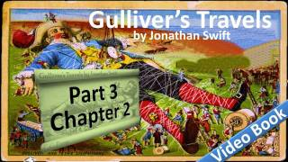 Part 3 - Chapter 02 - Gulliver's Travels by Jonathan Swift