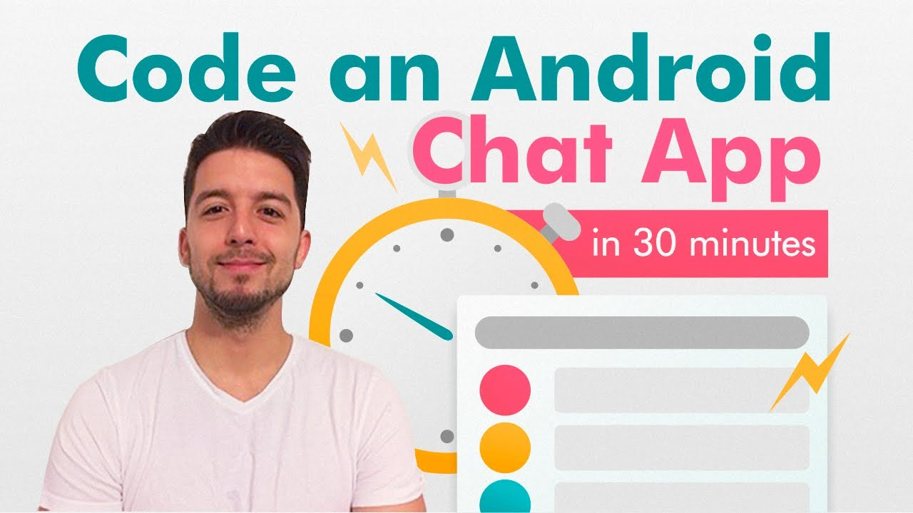 Code an Android Chat App in 30 minutes