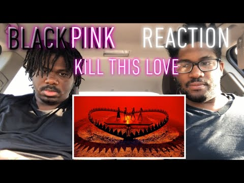 First!!!!! BLACKPINK- Kill This Love REACTION!!!!