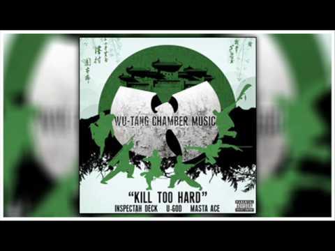 "Wu-Tang - ""Kill Too Hard"" Inspectah Deck & U-God Ft. Masta Ace"