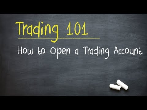 Trading 101: How to Open a Trading Account