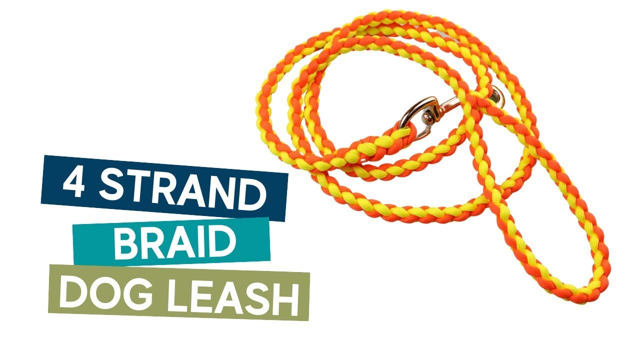 How to make a 4 strand braid dog leash easy tutorial