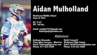 Aidan Mulholland Lacrosse Highlights Class of 2021