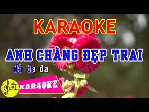 Anh Chàng Đẹp Trai Karaoke || Beat Chuẩn