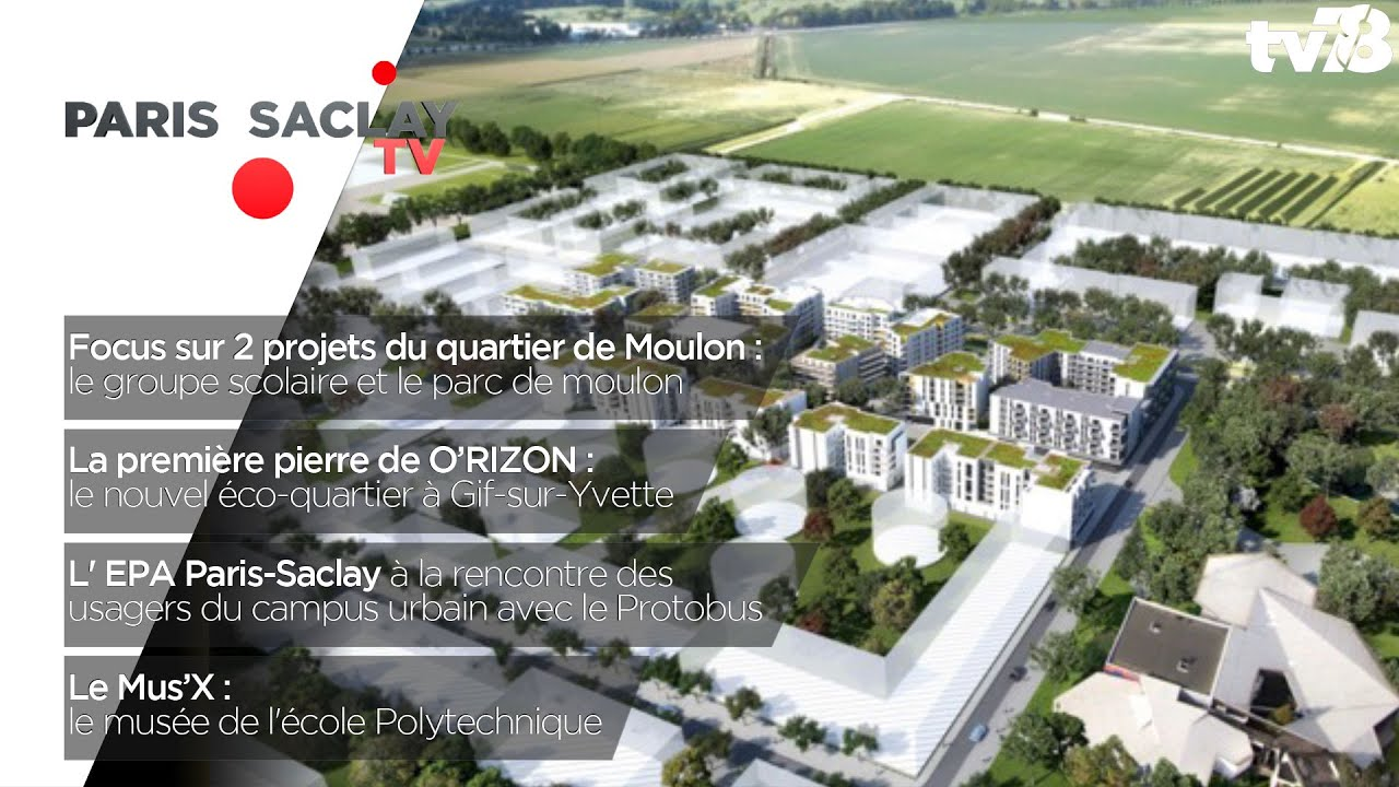 Paris-Saclay TV – Juin-Juillet 2018