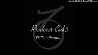 Producer Cak3 - Funkytown Radio (Feat. Tk The Prophet)