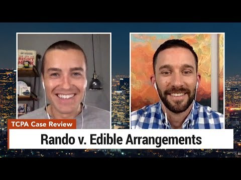 TCPA Case Review - Rando v. Edible Arrangements