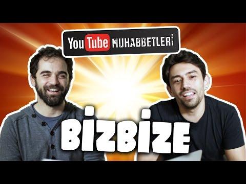 YouTube Muhabbetleri - Bizbize