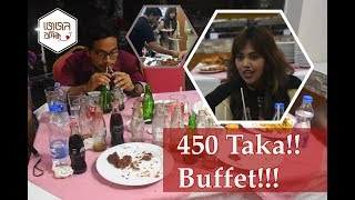 450 Taka Buffet At OLD DHAKA, 40 Items Lunch and Dinner Buffet, DREAM 20  EatnReview vlog 1