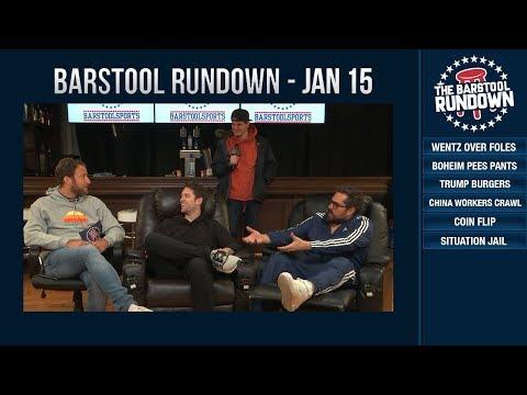 Barstool Rundown - January 15, 2019