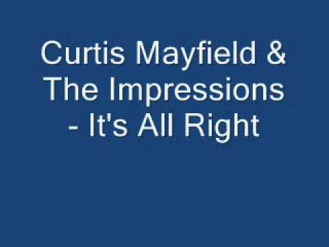 Curtis Mayfield & The Impressions - It's All Right.wmv