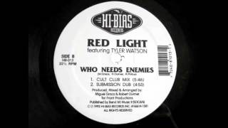 Red Light f Tyler Watson - Who Needs Enemies (Cult Club Mix)!