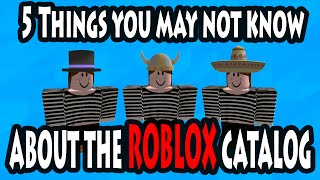 5 Things You May Not Know About the ROBLOX Catalog