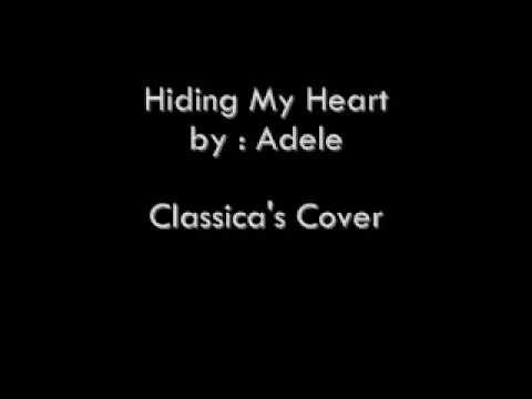 Hiding My Heart by Adele (Classica)