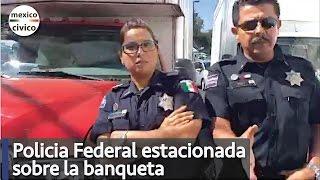 Arne aus den Ruthen | Policia Federal estacionado en la banqueta | Poder Anti Gandalla