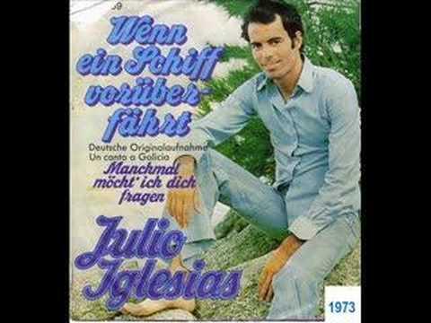 Julio Iglesias_Manchmal möchte ich dich fragen (deutsch gesungen)