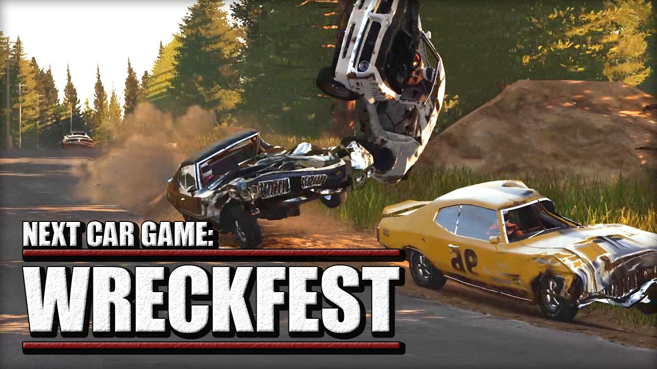 wreckfest - previously known as  u0026quot next car game u0026quot