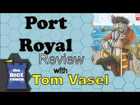 Port Royal Review - with Tom Vasel
