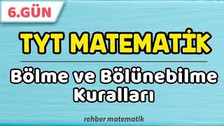 Bölme ve Bölünebilme Kuralları  49 Günde TYT Matematik 6.Gün rmtayfa 2021tayfa