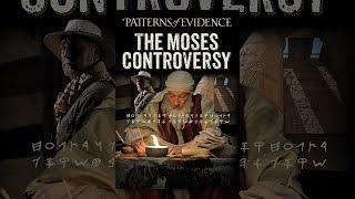 Muster der Beweise: Der Moses-Kontroverse