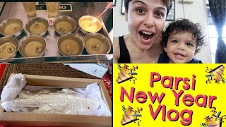 Parsi New Year Vlog!