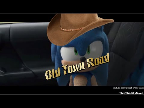 Sonic: Lil Nas X - Old Town Road(look At The Description Plz!)