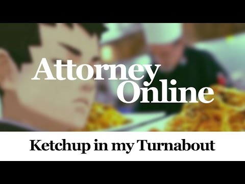 Attorney Online ~ Ketchup in my Turnabout (ITA | ENG)