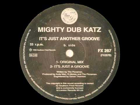 Its Just Another Groove - Mighty Dub Katz