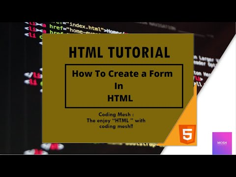 Html Tutorial : How To Make A Form In Html | Part 1 | Using Input Tags | Coding Mesh