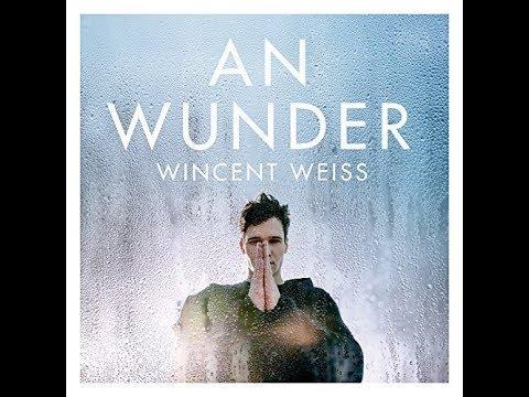 Wincent Weiss - An Wunder (Audio)