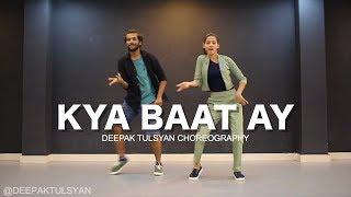 Kya baat ay | harrdy Sandhu | Beginner Dance Choreography | Deepak Tulsyan