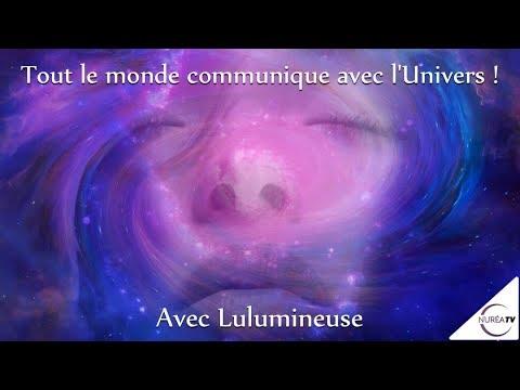 20/11/17 « Tout le monde communique avec l'Univers ! » avec Lulumineuse - NURÉA TV