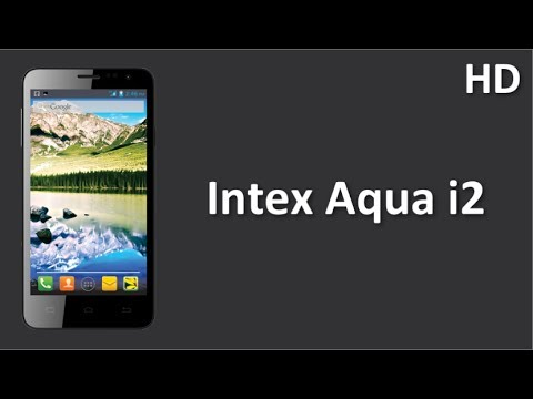 Intex Aqua i2 Price Specification Review with 1.2 Ghz Dual Core Processor runs on Android 4.2