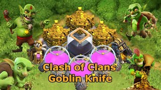Clash of Clans Attack Strategy: Goblin Knife at TH8-10!