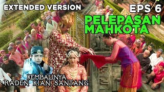 DISAKSIKAN ! Prabu Melepaskan Mahkota Subang Larang - Kembalinya Raden Kian Santang Eps 6 PART 1