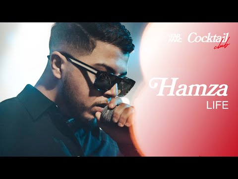Youtube: « LIFE » – HAMZA • TARMAC COCKTAIL CLUB