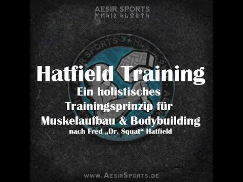 Hatfield Training: Holisitisches Trainingsprinzip   Muskelaufbau & Bodybuilding