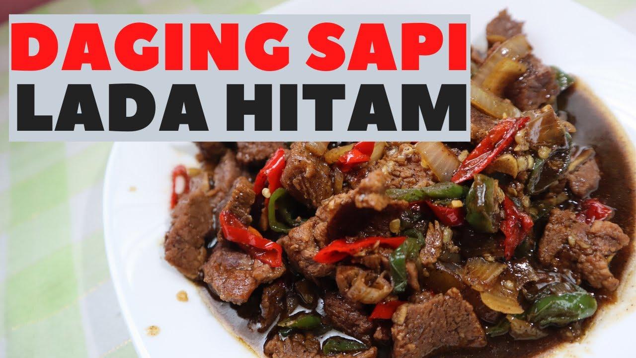 DAGING SAPI LADA HITAM | BEEF WITH BLACK PEPPER | RESEP ...