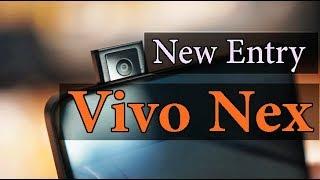 Pop Up Selfie Camera Vivo Nex | Bezel less Smartphone