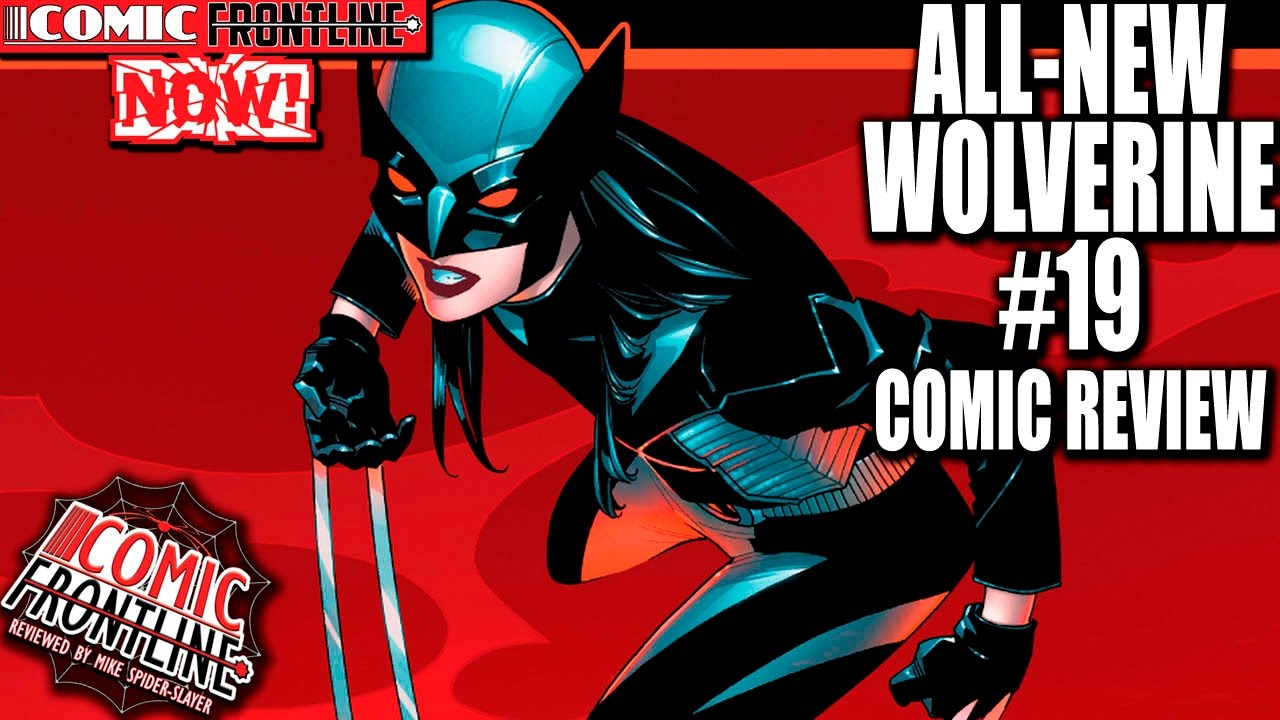 All New Wolverine #19  What do You Think of The Black Costume?   sc 1 st  YouTube & All New Wolverine #19